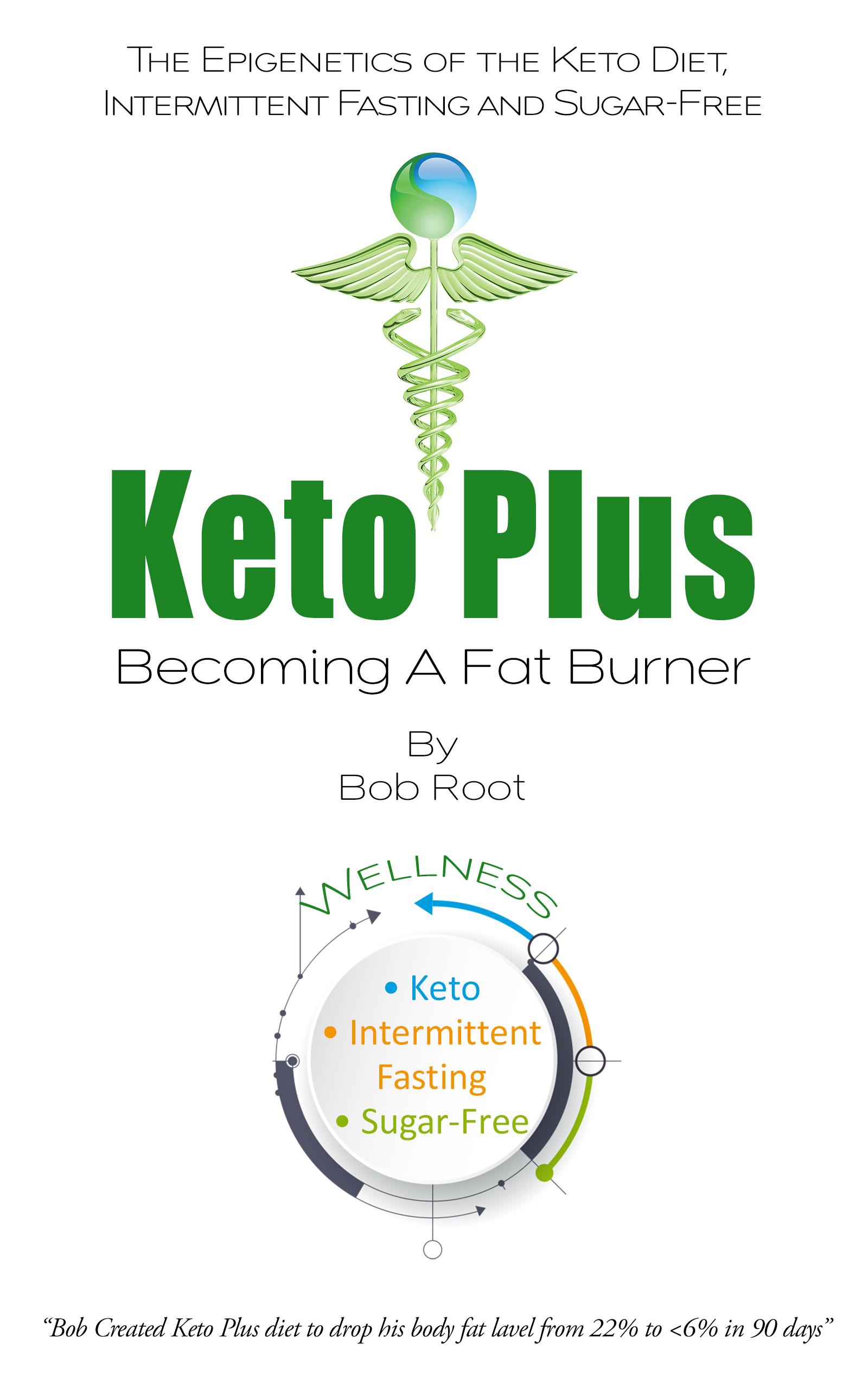 Keto Plus – New Book by Keys, Bob Root